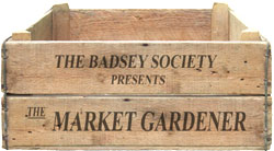 The Badsey Society presents The Market Gardener
