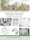 Aldington and Badsey: Villages in the Vale. A Tapestry of Local History - book cover
